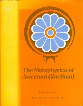The Metaphysica of ibn Sina (Avicenna). Avicenna, Parviz Morewedge
