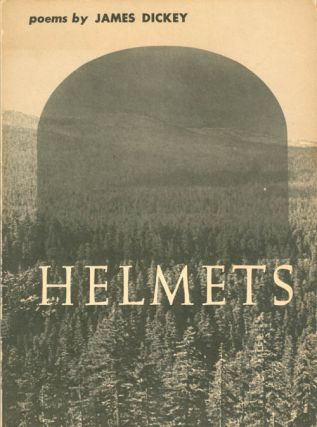 Helmets. James Dickey