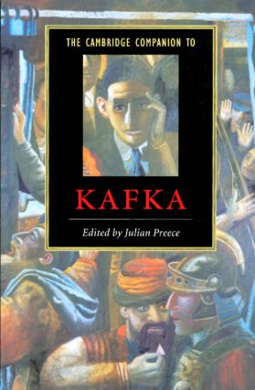 The Cambridge Companion to Kafka. Julian Preece