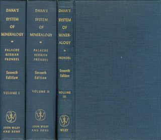 The System of Mineralogy of James Dwight Dana and Edward Salisbury Dana, Yale University,...