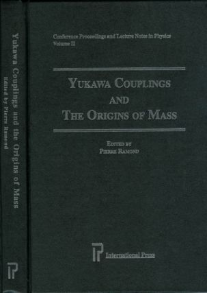 Yukawa Couplings & the Origins of Mass (Conference Proceedings and Lecture Notes in Physics, V....