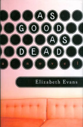 As Good as Dead. Elizabeth Evans