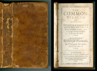 The Common-wealth of Utopia: containing a learned and pleasant Discourse of the best State of a...