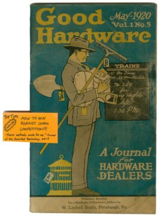 Good Hardware: A Journal for Hardware Dealers May 1920 vol. 1 no. 5. John T. Hoyle