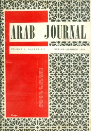 Arab Journal, Volume I, Number 2-3: Spring-Summer 1964. Ramzi A. Dalloul, Ahmad El-Najjar