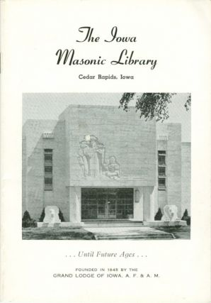 The Iowa Masonic Library, Museum, and Administration Building. Anonymous