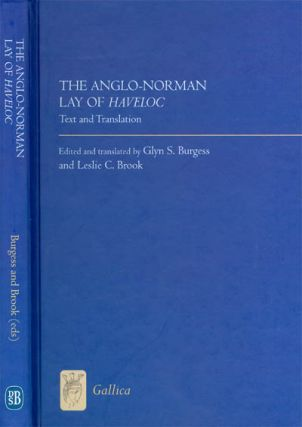The Anglo-Norman Lay of Haveloc (Gallica). Glyn S. Burgess, Leslie C. Brook.