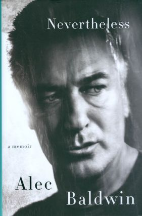 Nevertheless. Alec Baldwin