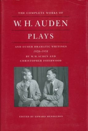 The Complete Works of W.H. Auden: Plays and Other Dramatic Writings, 1928-1938. W. H. Auden,...