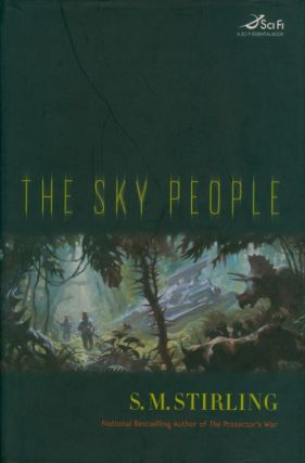 The Sky People. S. M. Stirling