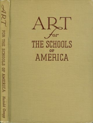 Art for the Schools of America. Harold Gregg