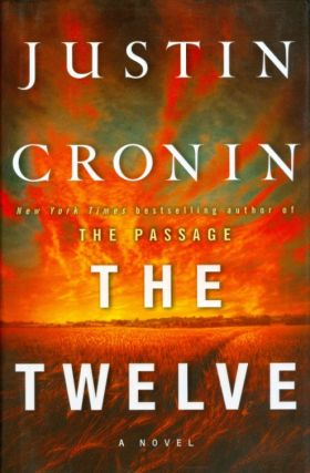 The Twelve. Justin Cronin