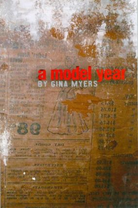 A Model Year. Gina Myers
