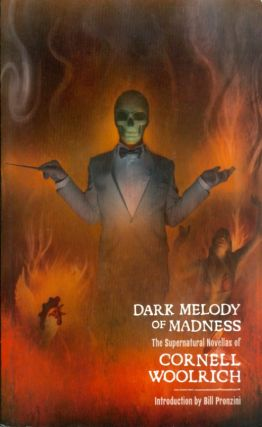 Dark Melody of Madness. Cornell Woolrich