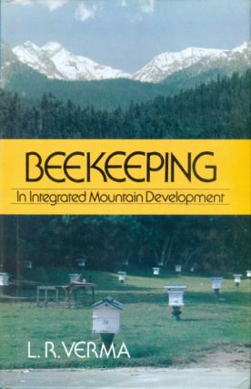 Beekeeping in Integrated Mountain Development: Economic and Scientific Perspectives (Icimod...