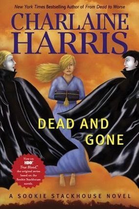 Dead and Gone (Sookie Stackhouse #9). Charlaine Harris