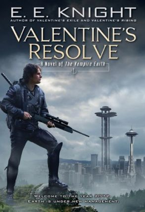 Valentine's Resolve (The Vampire Earth #6). E. E. Knight