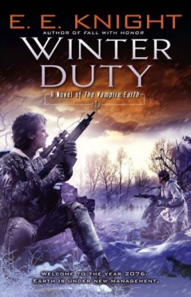 Winter Duty (The Vampire Earth #8). E. E. Knight