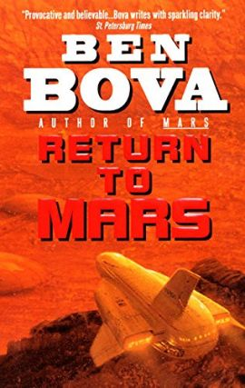 Return to Mars (Grand Tour Series). Ben Bova