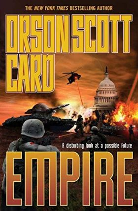 Empire (Empire, #1). Orson Scott Card