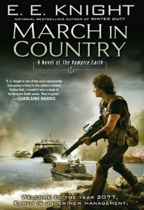 March In Country (The Vampire Earth, #9). E. E. Knight