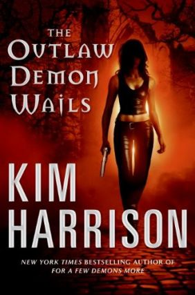 The Outlaw Demon Wails (The Hollows, #6). Kim Harrison
