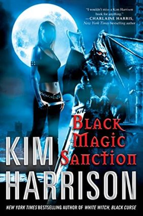Black Magic Sanction (The Hollows, #8). Kim Harrison