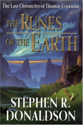 The Runes of the Earth (Last Chronicles of Thomas Covenant, #1