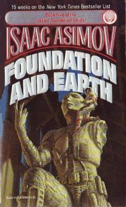 Foundation and Earth (Foundation, #5). Isaac Asimov
