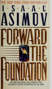 Forward the Foundation (Foundation Prequel). Isaac Asimov
