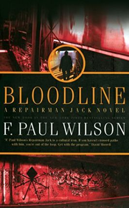 Bloodline (Repairman Jack #11). F. Paul Wilson