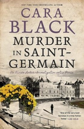 Murder in Saint-Germain (Aimee Leduc, #17). Cara Black