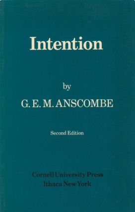 Intention. G. E. M. Anscombe
